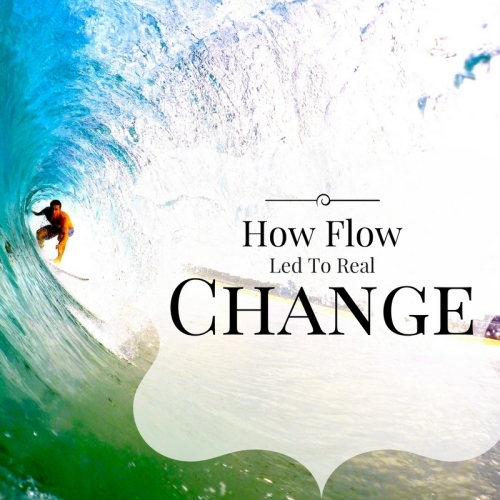 FLow leading to real change