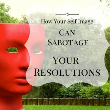 self-image-resolution-sabotage-1